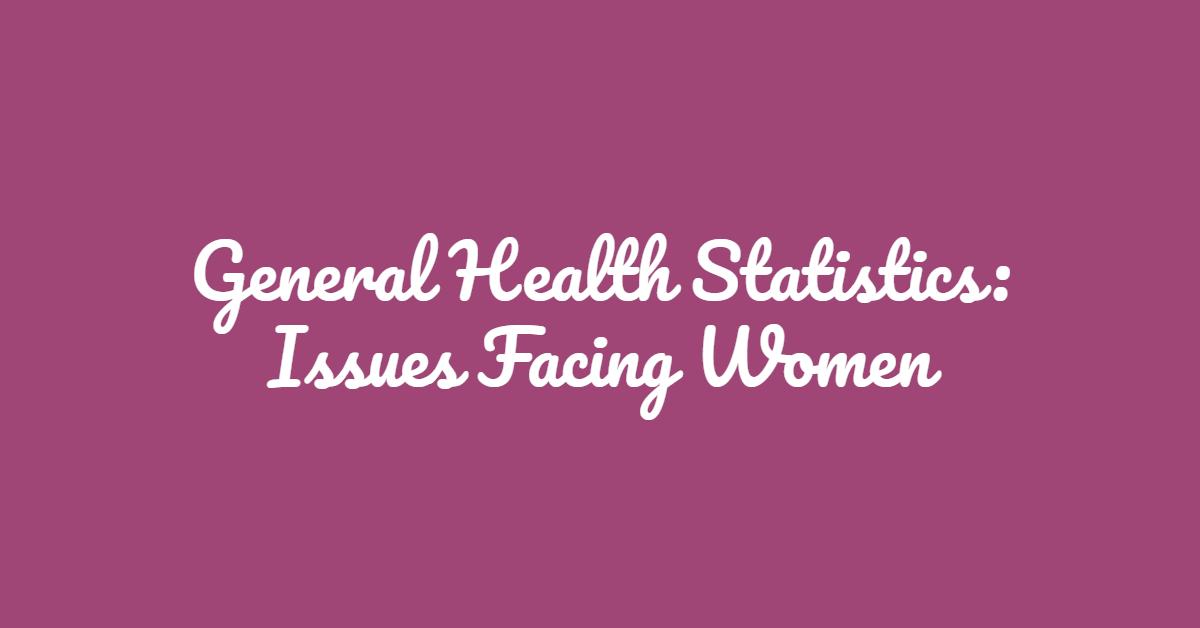 General Health Statistics